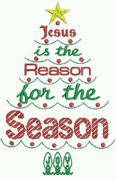 Jesus is the Reason for the Season ♥