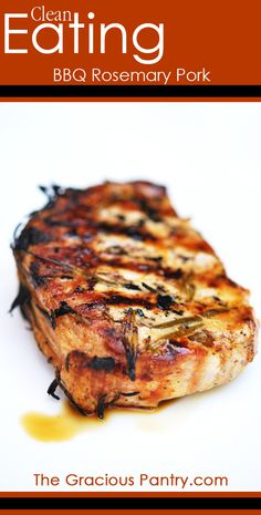 Clean Eating BBQ Rosemary Pork Chops  #cleaneating #cleaneatingrecipes #july4th #independenceday #healthyrecipes #recipes