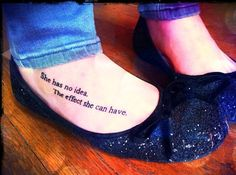 """""""She has no idea. The effect she can have."""" Hunger Games tattoo <3"""