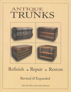 $29.99-$29.99 Handbags  Antique Trunks: Refinish, Repair, Restore: Revised & Expanded - Antique Trunks: Refinish, Repair, Restore-Revised and Expanded by Paul Pat Morse and Linda Edelstein is the long awaited sequel to the original trunk restoration book by the same authors. Edelstein and Morse, who have both been working on antique trunks since the 1970s, bring a unique style to this new book. Bo ...