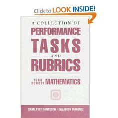 Performance Tasks & Rubrics High School Mathematics: Charlotte Danielson, Elizabeth Marquez: 9781883001490