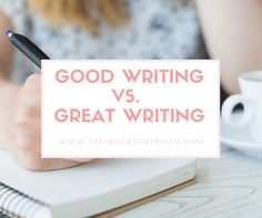 Good Writing vs. Gre
