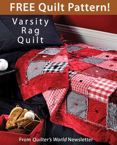 Varsity Rag Quilt Download from Quilter's World newsletter. Click on the photo to access the free pattern. Sign up for this free newsletter here: AnniesNewsletters....
