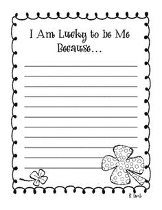 I Am Lucky to be Me Because... writing prompt