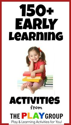 Over 150 Playful Early Learning Activities for Kids- Art, Math, Science, Literacy, FUN!