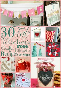 30 Fabulous Crafts, Recipes, Free Printables and More! #valentines #diy #crafts