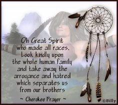 Cherokee Prayer  Native American Proverb