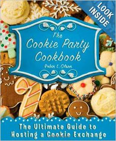 Fun cookbook! The Cookie Party Cookbook: The Ultimate Guide to Hosting a Cookie Exchange #christmascookies