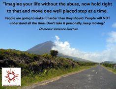 """Imagine your life without the abuse"" ~ Domestic Violence Survivor #seethetriumph"