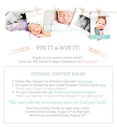 enter our Pin it to Win it contest starting 7/30! have fun designing your own custom cards on maydesigns.com. pin your favorites and you could win 100 cards of your design! contest ends sunday, 8/3 at midnight PST. must follow @maydesigns, re-pin this contest announcement, mention @maydesigns + hashtag #mdsweetshoppeshowdown in your design comment! card design with the most repins will win!