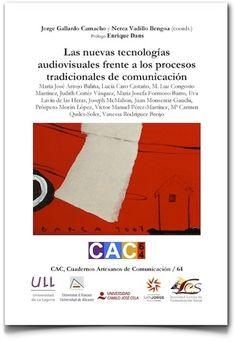 """Prólogo de """"Las nuevas tecnologías  audiovisuales frente a los  procesos tradicionales de  comunicación"""""""