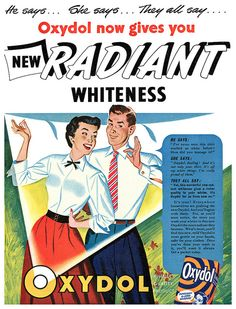 He says...she says...they all say...Oxydol! #vintage #1950s #laundry #ads #homemaker #couple