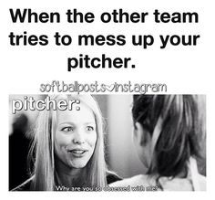 it's really hard when you are the pitcher