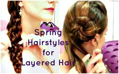 ... Hairstyles For Spring - Easy Hairstyles For Layered Hair - Crix T