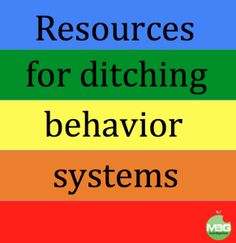 Resources for Ditching the Behavior System - Did it this year, and I feel SO good about it! :)