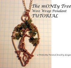 TUTORIAL, The Money Tree! Wire Wrapped Pendant, DIY, Wire Jewelry Pattern, Wire Tree of Life Pendant, Wire Tree Tutorial