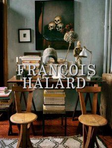 Francois Halard - Can't wait for this book!