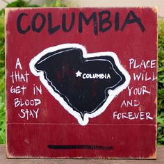 Columbia, SC Pin Your College Town! by Simply Southern Signs available on BourbonandBoots.com