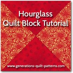 Learn to make a Hourglass quilt block from cut squares with no bias edges to stitch. Instructions included for 5 sizes.