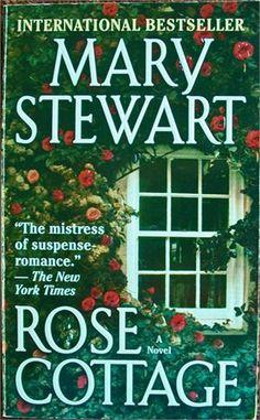 Rose Cottage, Mary Stewart