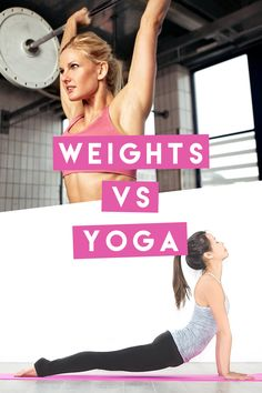 Weights vs yoga, whi