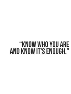 remember this, daily reminder, self awareness quotes, life lessons, stay true, wisdom, thought, a tattoo, you are enough quote