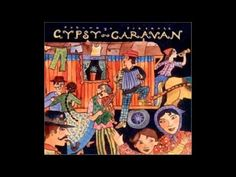 Putumayo Presents Gypsy Caravan • Coco Briaval • Les Yeux Noirs