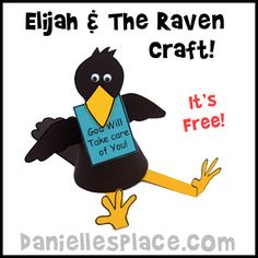 Elijah and The Raven Craft Kit - Free from www.daniellesplace.com -  This craft costs only pennies to make. Print out the free patterns onto card stock  or construction paper and assemble.