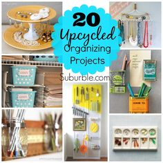 20 Awesome Upcycled Organizing Projects - Suburble