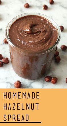 Homemade Chocolate-Hazelnut Spread | Recipe