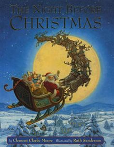 One of the traditions we had growing up, was my dad reading this story to us every Christmas eve before going to sleep in anticipation of Santa's arrival!