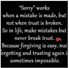 Trust is hard to earn back Thoughts, Life Quotes, Breaking Trust, Inspiration, Wisdom, Truths, So True, Living, Broken T...