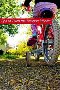 Parenting tips to help your child ditch those training wheels once and for all