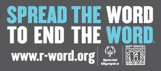 End the use of the r-word