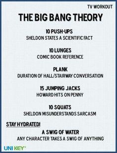 haha perfect! big bang theory workouts