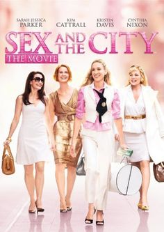 Sex and the City. The first movie is awesome. As good as the series.