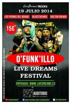 Entradas para Livedreams Festival con O'funk'illo + DOCTOR DIVAGO + Bluestafaris + Los Perros Del Boogie en Valencia el 19 de julio 2014 en notikumi