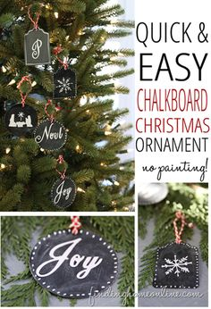 An easy tutorial for making chalkboard ornaments for your Christmas tree without painting - easy step-by-step tutorial with pictures.  Works great for gift tags too.