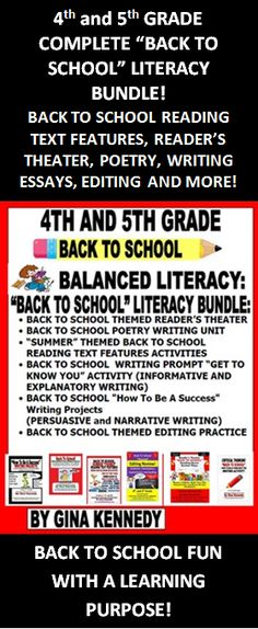 """4TH AND 5TH GRADE BALANCED LITERACY BUNDLE! BACK TO SCHOOL ACTIVITIES SHOULD BE FUN AND PURPOSEFUL! USE THESE PRODUCTS TO REVIEW AND PRACTICE IMPORTANT LANGUAGE ARTS STANDARDS! I have bundled all of my reading and writing back to school products that include reading text feature activities, reader's theater scripts, higher level """"get to know you"""" essay questions, success writing projects, poetry writing projects and editing projects; all with a """"back to school"""" theme!"""