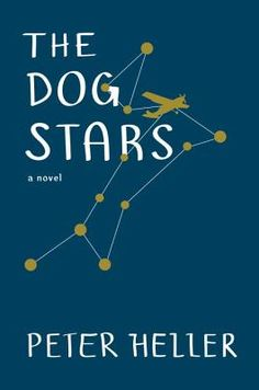 the dog stars • peter heller