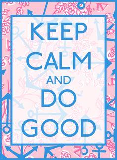 keep calm and do good #deltagamma