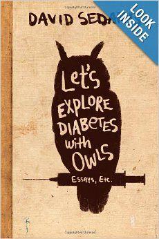 Let's Explore Diabetes with Owls: David Sedaris: 9780316154697: Amazon.com: Books