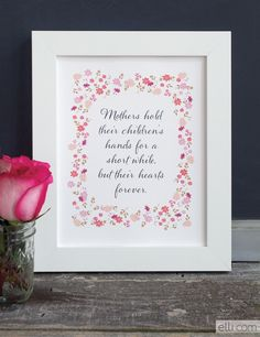 Perfect gift for mom! Frame our printable Mother's Day quote.
