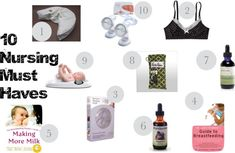 3. Feeding. Here I found some useful nursing ideas and a list of 10 Nursing Must Haves.
