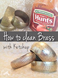 Cleaning brass items. Did you know you can use ketchup to clean brass? — Clumsy Crafter
