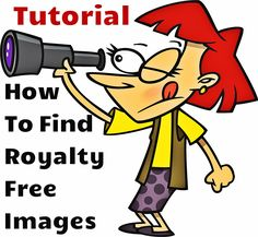 Free tutorial on how to find royalty free images and clipart! You will discover a lists of sites that offer fine quality images allowed and personal or commercial use.