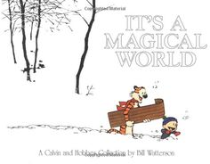 Calvin and Hobbes are the best!