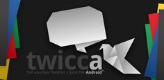 Twicca. Twitter Client