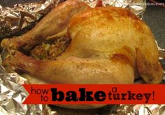 the holiday season is coming up! This is an easy 'how to' bake a turkey with pictures!