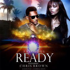 Fabolous – Ready (feat. Chris Brown)